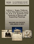 Anthony L. Nugey, Petitioner, V. Oliver Manufacturing Supply Co. et al. U.S. Supreme Court Transcript of Record with Supporting Pleadings