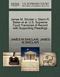 James M. Sinclair V. Glenn R. Baker Et Al. U.S. Supreme Court Transcript of Record with Supporting Pleadings