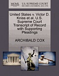 United States V. Victor D. Kniss Et Al. U.S. Supreme Court Transcript of Record with Supporting Pleadings