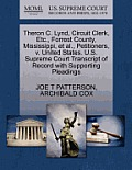 Theron C. Lynd, Circuit Clerk, Etc., Forrest County, Mississippi, et al., Petitioners, V. United States. U.S. Supreme Court Transcript of Record with