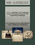 U. S. V. Sampson U.S. Supreme Court Transcript of Record with Supporting Pleadings