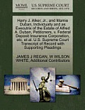 Harry J. Alker, JR., and Mamie Duban, Individually and as Executrix of the Estate of Alfred A. Duban, Petitioners, V. Federal Deposit Insurance Corpor