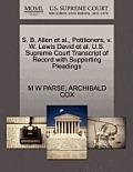 S. B. Allen et al., Petitioners, V. W. Lewis David et al. U.S. Supreme Court Transcript of Record with Supporting Pleadings