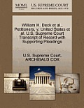 William H. Deck Et Al., Petitioners, V. United States Et Al. U.S. Supreme Court Transcript of Record with Supporting Pleadings