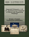 Ostendorff (Edward) V. U.S. U.S. Supreme Court Transcript of Record with Supporting Pleadings