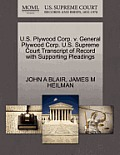 U.S. Plywood Corp. V. General Plywood Corp. U.S. Supreme Court Transcript of Record with Supporting Pleadings