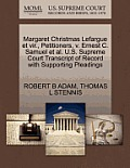 Margaret Christmas Lefargue Et Vir., Petitioners, V. Ernest C. Samuel et al. U.S. Supreme Court Transcript of Record with Supporting Pleadings