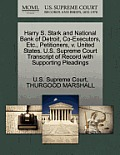 Harry S. Stark and National Bank of Detroit, Co-Executors, Etc., Petitioners, V. United States. U.S. Supreme Court Transcript of Record with Supportin