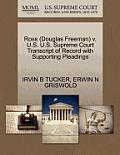 Ross (Douglas Freeman) V. U.S. U.S. Supreme Court Transcript of Record with Supporting Pleadings