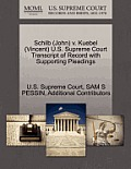 Schilb (John) V. Kuebel (Vincent) U.S. Supreme Court Transcript of Record with Supporting Pleadings