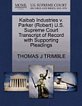 Kaibab Industries V. Parker (Robert) U.S. Supreme Court Transcript of Record with Supporting Pleadings