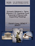 Schwartz (Marlene) V. Talmo (Warren) U.S. Supreme Court Transcript of Record with Supporting Pleadings
