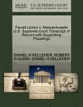 Farrell (John) V. Massachusetts U.S. Supreme Court Transcript of Record with Supporting Pleadings