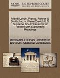 Merrill Lynch, Pierce, Fenner & Smith, Inc. V. Ware (David) U.S. Supreme Court Transcript of Record with Supporting Pleadings