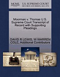 Moorman V. Thomas U.S. Supreme Court Transcript of Record with Supporting Pleadings
