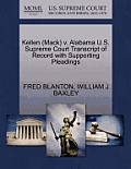 Kellen (Mack) V. Alabama U.S. Supreme Court Transcript of Record with Supporting Pleadings