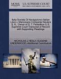 Italia Societa Di Navigazione (Italian Line) V. Maroceano Compania Naviera S. A., Owner of S. T. Pentelikon U.S. Supreme Court Transcript of Record wi