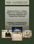 McGinnis (Paul) V. Pollack (Milton) U.S. Supreme Court Transcript of Record with Supporting Pleadings