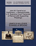 John M. Farrell et al., Petitioners, V. Massachusetts. U.S. Supreme Court Transcript of Record with Supporting Pleadings