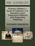 Pinkney (William) V. Koret of California U.S. Supreme Court Transcript of Record with Supporting Pleadings