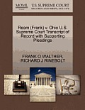 Ream (Frank) V. Ohio U.S. Supreme Court Transcript of Record with Supporting Pleadings