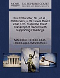 Fred Chandler, Sr., et al., Petitioners, V. W. Lewis David et al. U.S. Supreme Court Transcript of Record with Supporting Pleadings