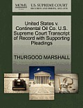 United States V. Continental Oil Co. U.S. Supreme Court Transcript of Record with Supporting Pleadings