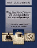 Milton Bloombaum, Petitioner, V. Maryland. U.S. Supreme Court Transcript of Record with Supporting Pleadings