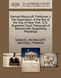 Samuel Resnicoff, Petitioner V. the Association of the Bar of the City of New York. U.S. Supreme Court Transcript of Record with Supporting Pleadings