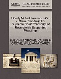 Liberty Mutual Insurance Co. V. Drew (Sandra) U.S. Supreme Court Transcript of Record with Supporting Pleadings