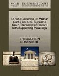 Dufon (Geraldine) V. Wilbur Curtis Co. U.S. Supreme Court Transcript of Record with Supporting Pleadings