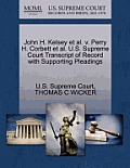 John H. Kelsey et al. V. Perry H. Corbett et al. U.S. Supreme Court Transcript of Record with Supporting Pleadings