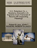 H.H. Robertson Co. V. Newberry (Kenneth) U.S. Supreme Court Transcript of Record with Supporting Pleadings