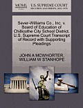 Sever-Williams Co., Inc. V. Board of Education of Chillicothe City School District. U.S. Supreme Court Transcript of Record with Supporting Pleadings