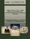 Federal Crop Ins. Corp. V. Baker (Ruby) U.S. Supreme Court Transcript of Record with Supporting Pleadings