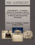 Schwegmann V. Louisiana Stadium & Exposition District U.S. Supreme Court Transcript of Record with Supporting Pleadings