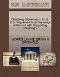 Goldberg (Solomon) V. U. S. U.S. Supreme Court Transcript of Record with Supporting Pleadings
