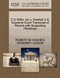C G Willis, Inc V. Hewlett U.S. Supreme Court Transcript of Record with Supporting Pleadings