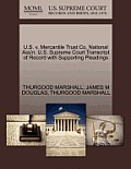 U.S. V. Mercantile Trust Co. National Ass'n. U.S. Supreme Court Transcript of Record with Supporting Pleadings