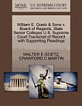 William E. Goetz & Sons V. Board of Regents, State Senior Colleges U.S. Supreme Court Transcript of Record with Supporting Pleadings