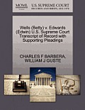 Wells (Betty) V. Edwards (Edwin) U.S. Supreme Court Transcript of Record with Supporting Pleadings