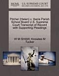 Pitcher (Helen) V. Iberia Parish School Board U.S. Supreme Court Transcript of Record with Supporting Pleadings
