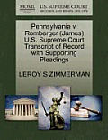 Pennsylvania V. Romberger (James) U.S. Supreme Court Transcript of Record with Supporting Pleadings