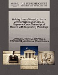 Holiday Inns of America, Inc. V. Zimmerman (Eugene) U.S. Supreme Court Transcript of Record with Supporting Pleadings