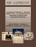 Gottesman (Callman) V. General Motors Corp. U.S. Supreme Court Transcript of Record with Supporting Pleadings