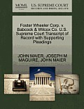 Foster Wheeler Corp. V. Babcock & Wilcox Co. U.S. Supreme Court Transcript of Record with Supporting Pleadings