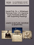 Herald Pub. Co. V. Whitehead-Donovan Corp. U.S. Supreme Court Transcript of Record with Supporting Pleadings