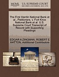 The First Hardin National Bank et al., Petitioners, V. Fort Knox National Bank et al. U.S. Supreme Court Transcript of Record with Supporting Pleading