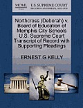 Northcross (Deborah) V. Board of Education of Memphis City Schools U.S. Supreme Court Transcript of Record with Supporting Pleadings