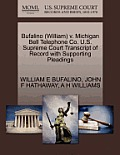 Bufalino (William) V. Michigan Bell Telephone Co. U.S. Supreme Court Transcript of Record with Supporting Pleadings